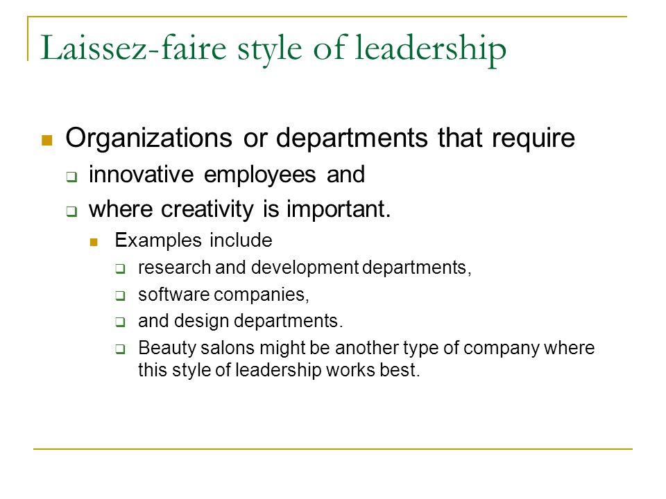 Laissez-faire style of leadership