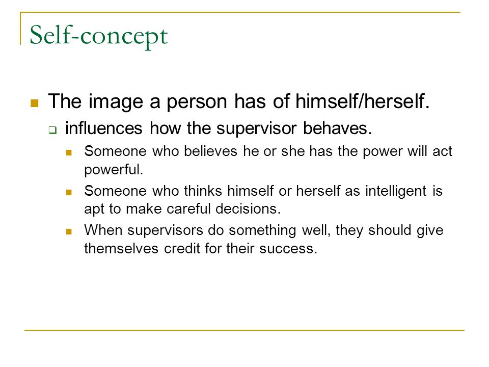 Self-concept The image a person has of himself/herself.