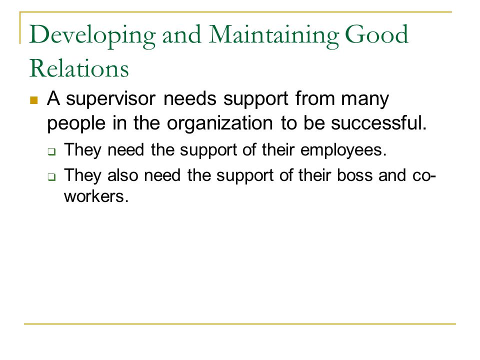 Developing and Maintaining Good Relations