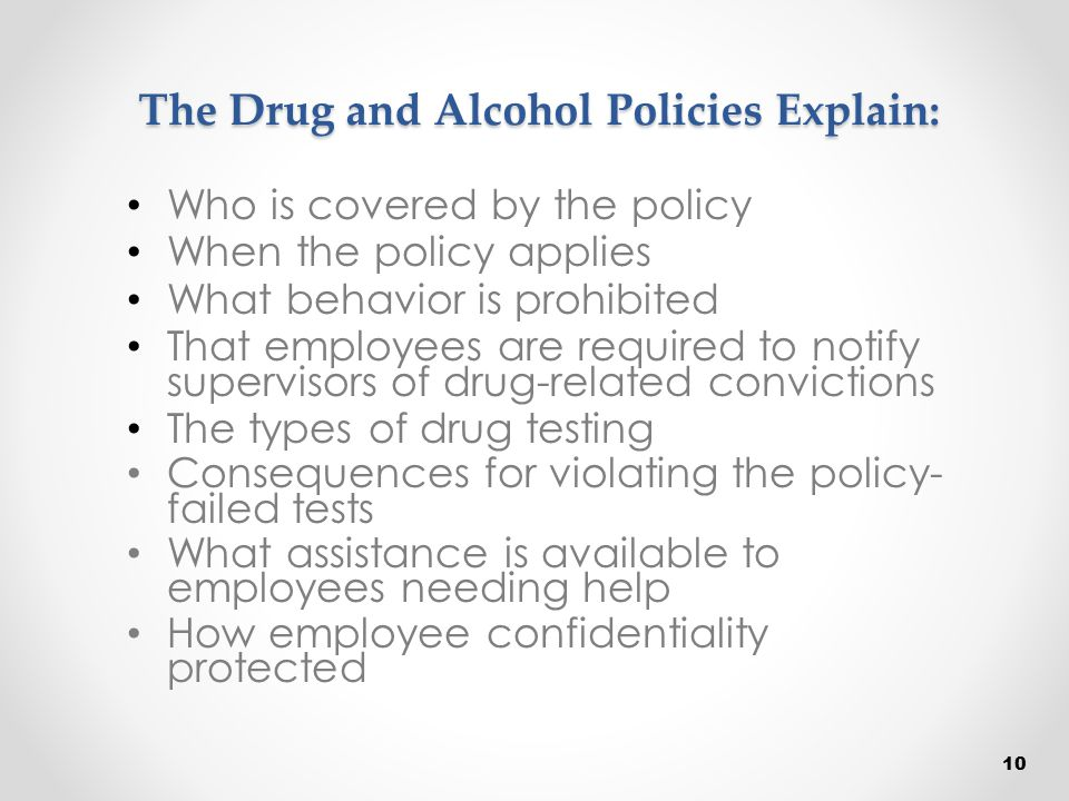 The Drug and Alcohol Policies Explain: