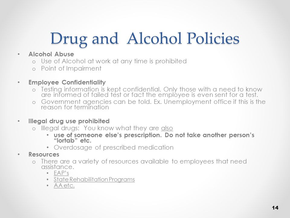 Drug and Alcohol Policies