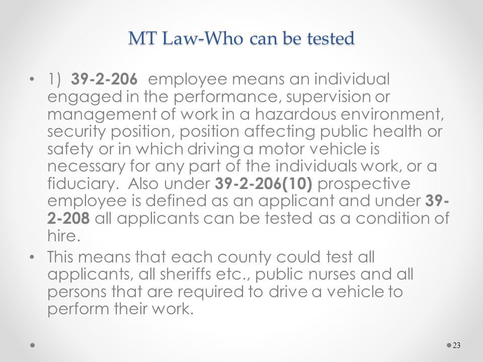 MT Law-Who can be tested