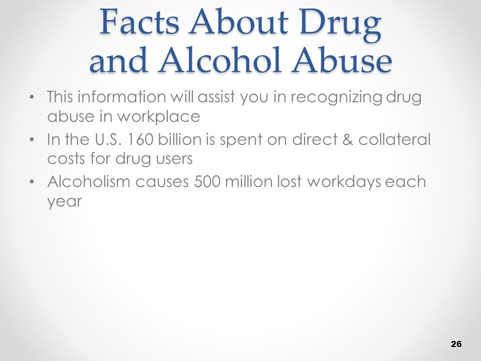 Facts About Drug and Alcohol Abuse