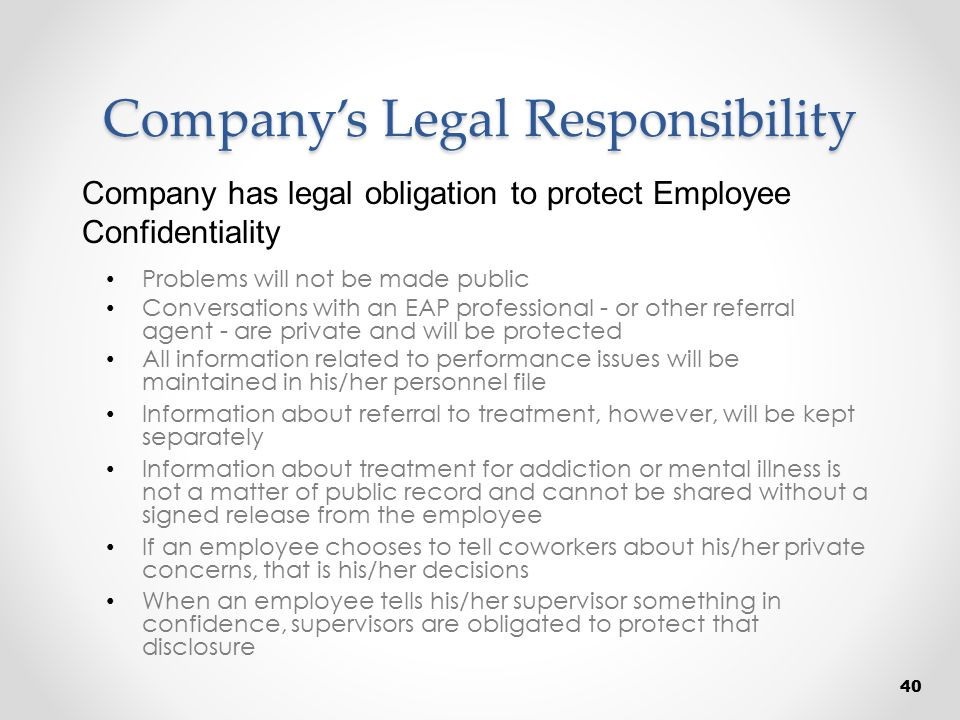 Company's Legal Responsibility