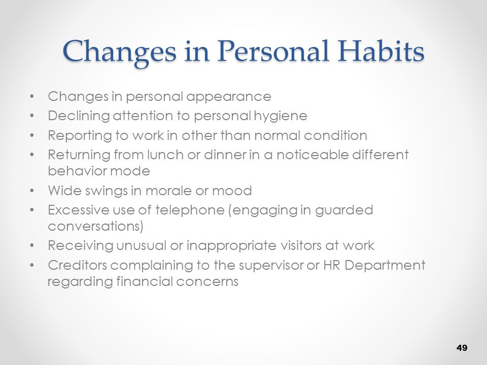 Changes in Personal Habits