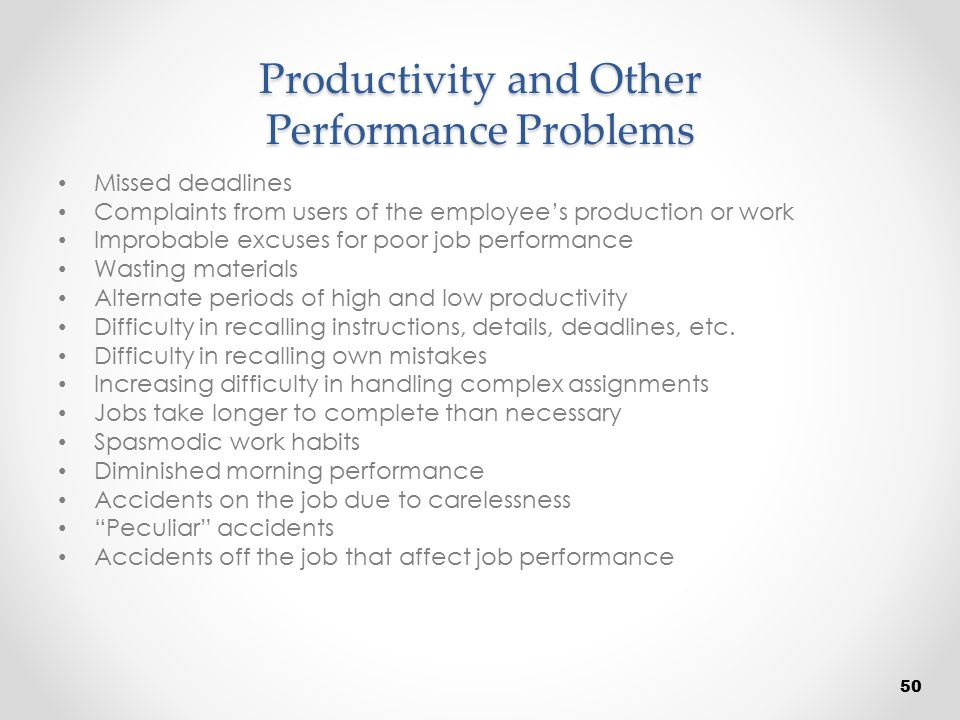 Productivity and Other Performance Problems
