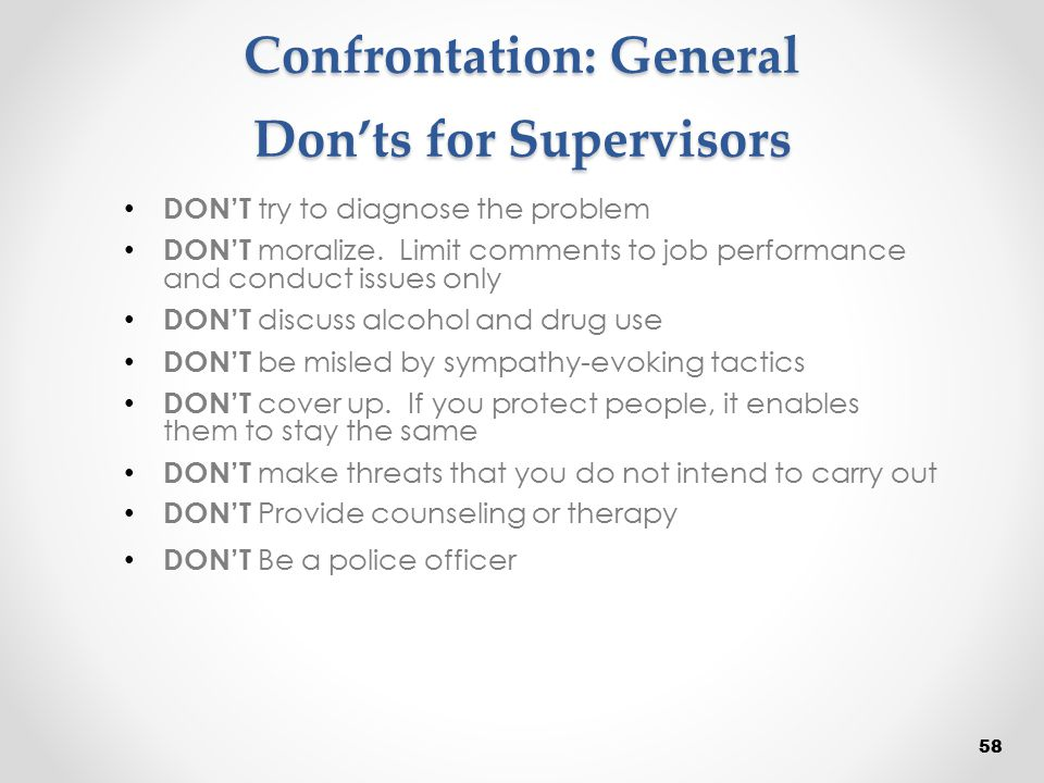 Confrontation: General Don'ts for Supervisors