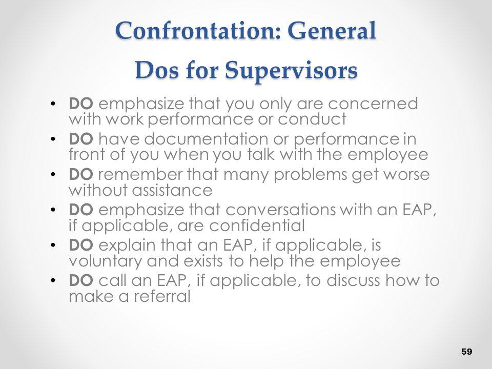 Confrontation: General Dos for Supervisors