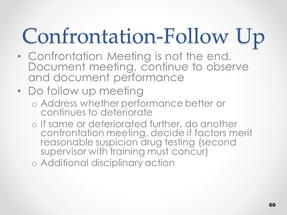 Confrontation-Follow Up