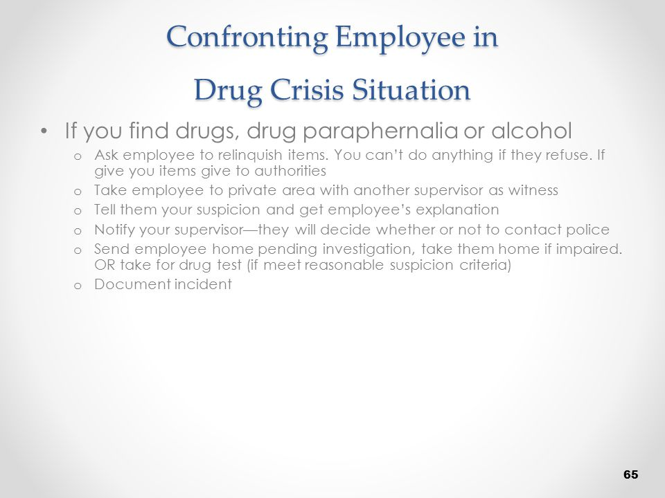 Confronting Employee in Drug Crisis Situation