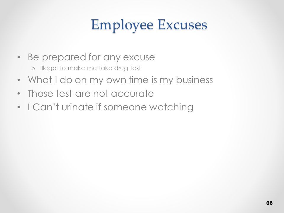 Employee Excuses Be prepared for any excuse