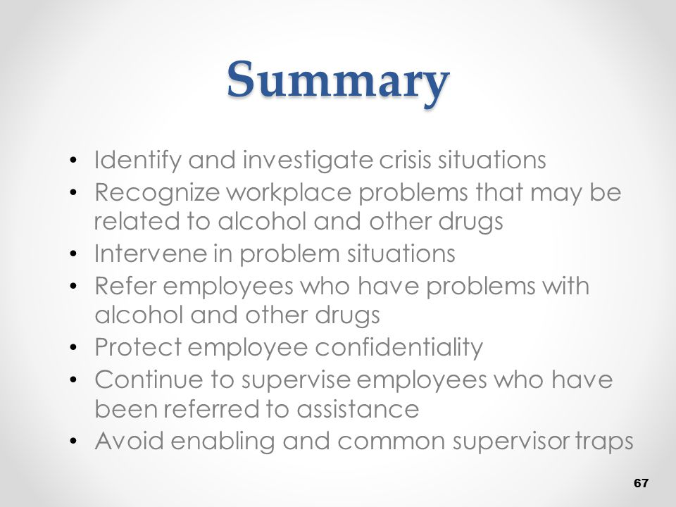 Summary Identify and investigate crisis situations