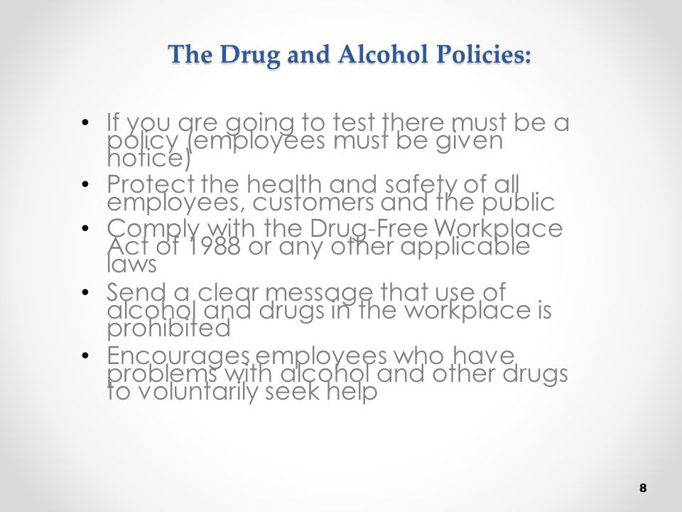 The Drug and Alcohol Policies: