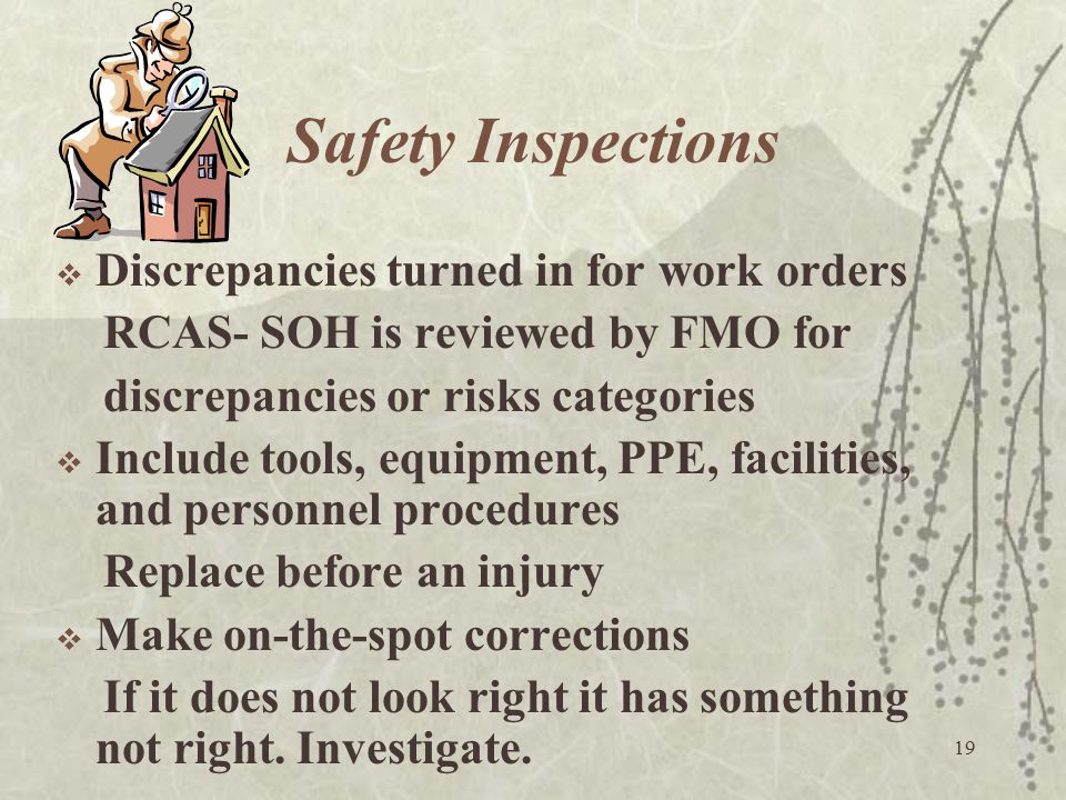 Safety Inspections Discrepancies turned in for work orders