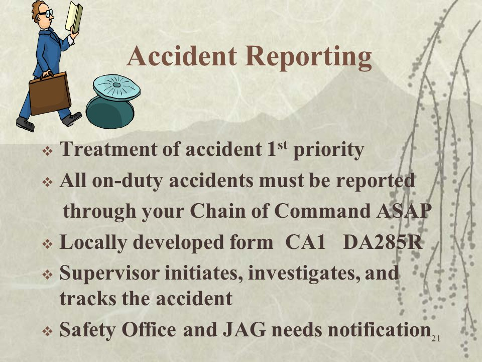 Accident Reporting Treatment of accident 1st priority