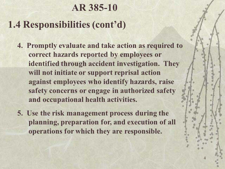 1.4 Responsibilities (cont'd)