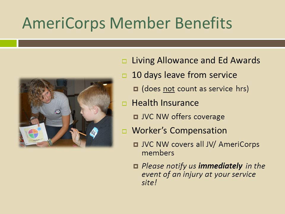 AmeriCorps Member Benefits