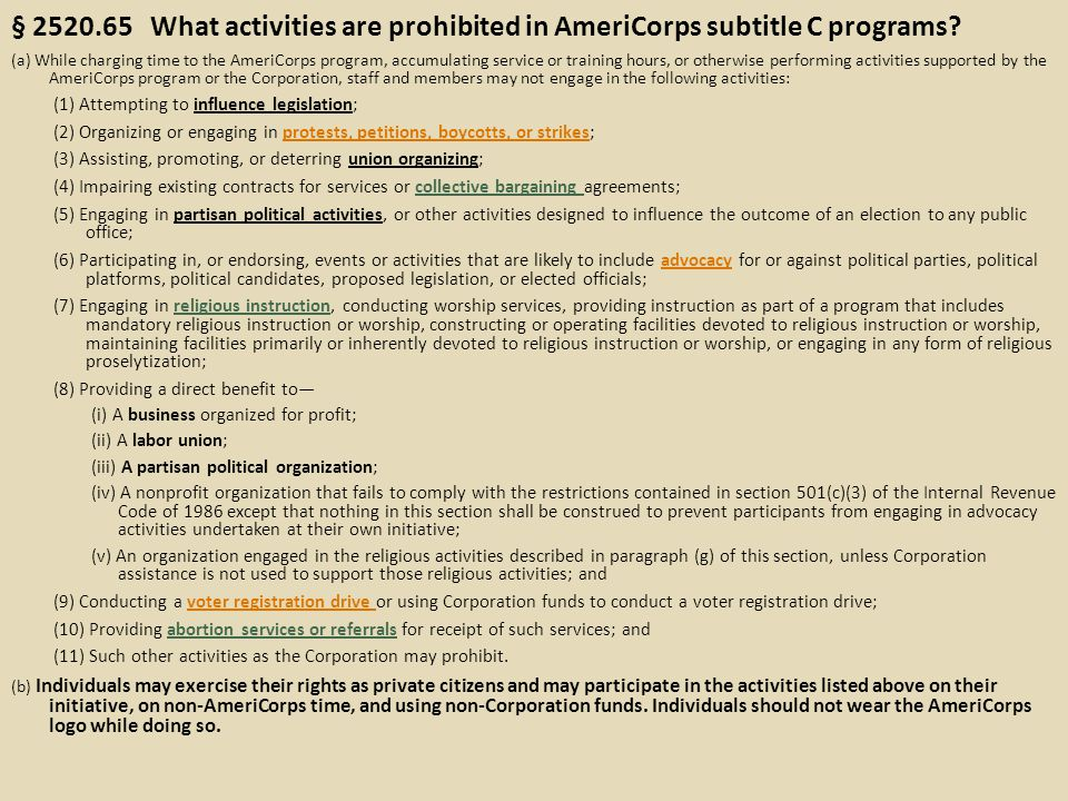 § 2520.65 What activities are prohibited in AmeriCorps subtitle C programs