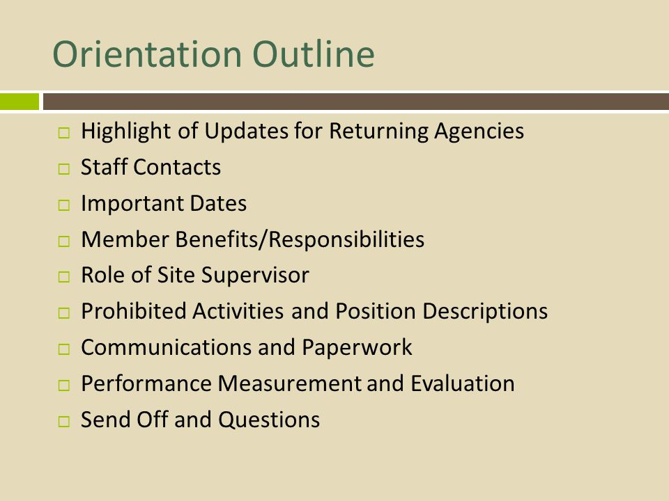Orientation Outline Highlight of Updates for Returning Agencies