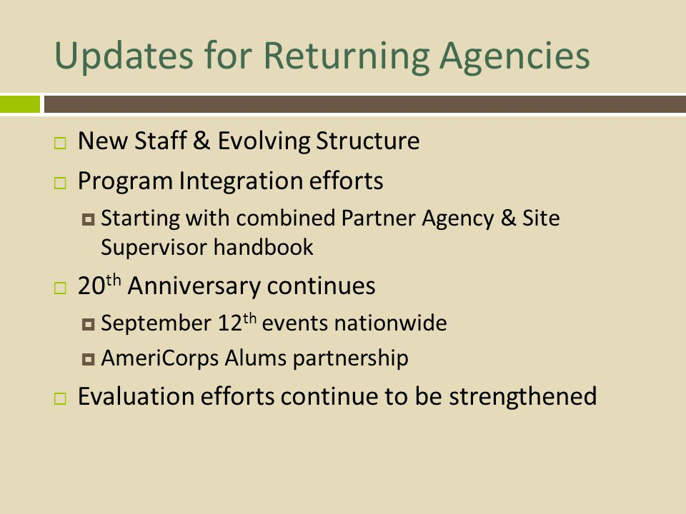 Updates for Returning Agencies