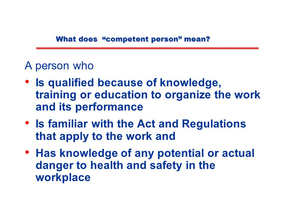 What does competent person mean