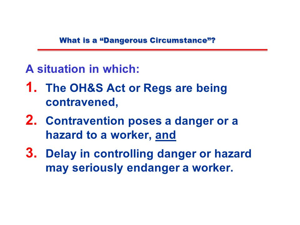 What is a Dangerous Circumstance