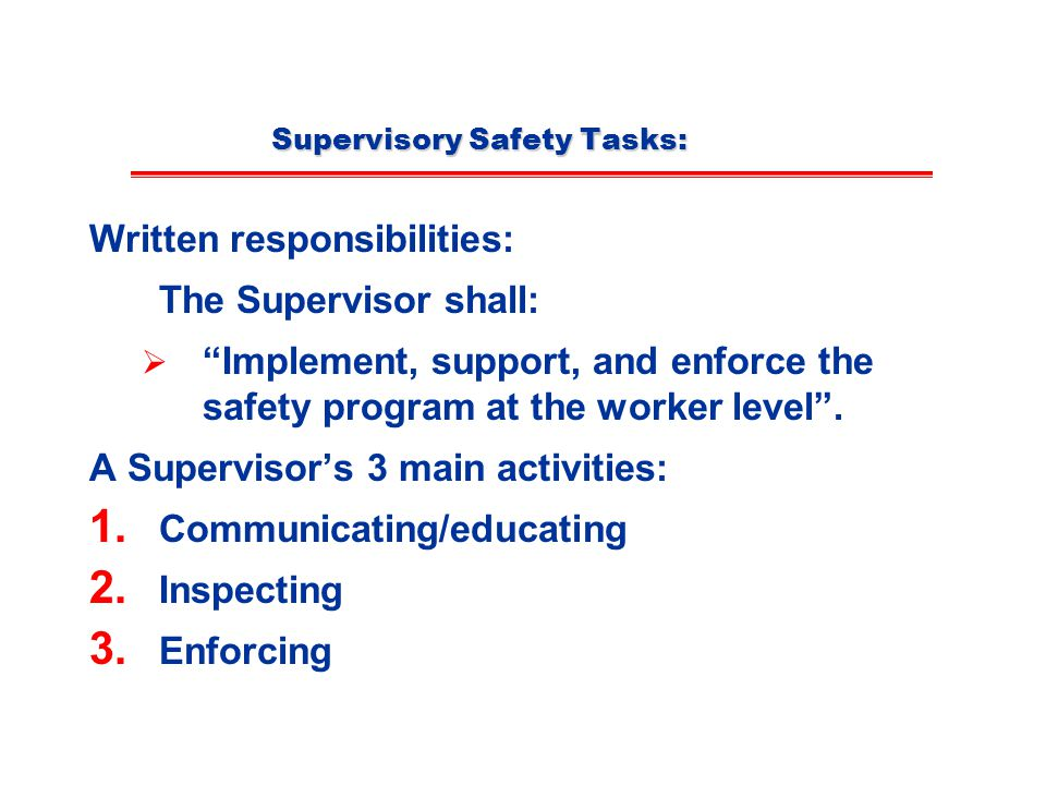 Supervisory Safety Tasks: