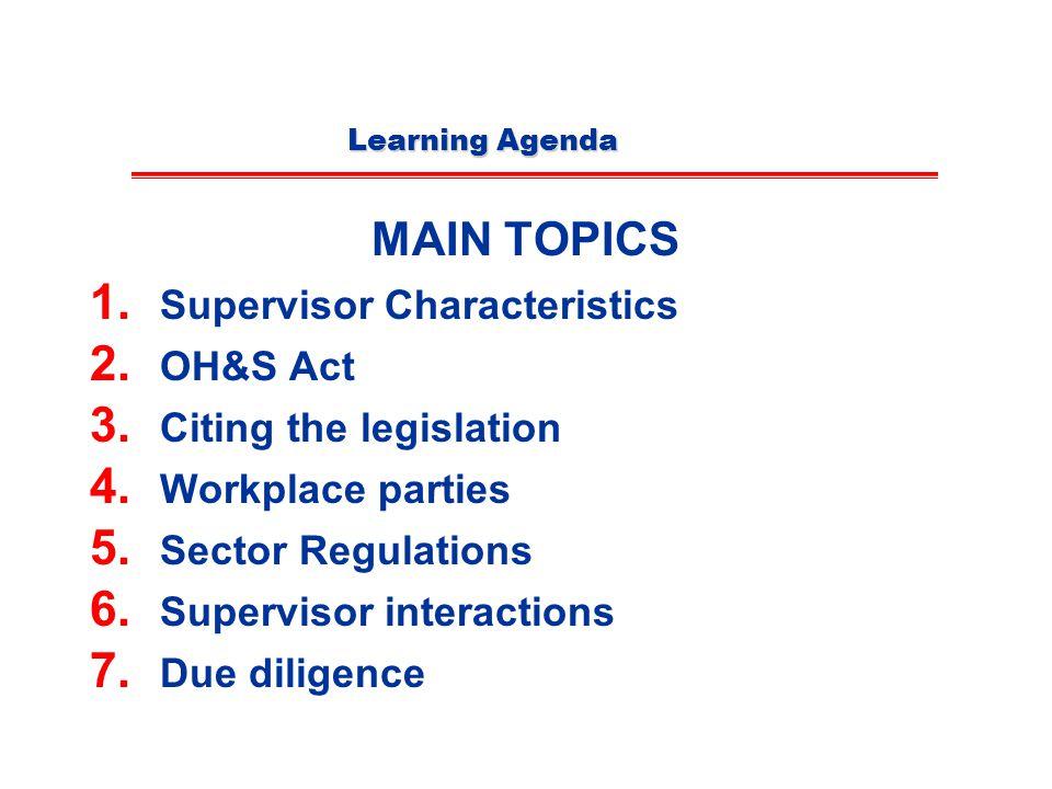 MAIN TOPICS Supervisor Characteristics OH&S Act Citing the legislation