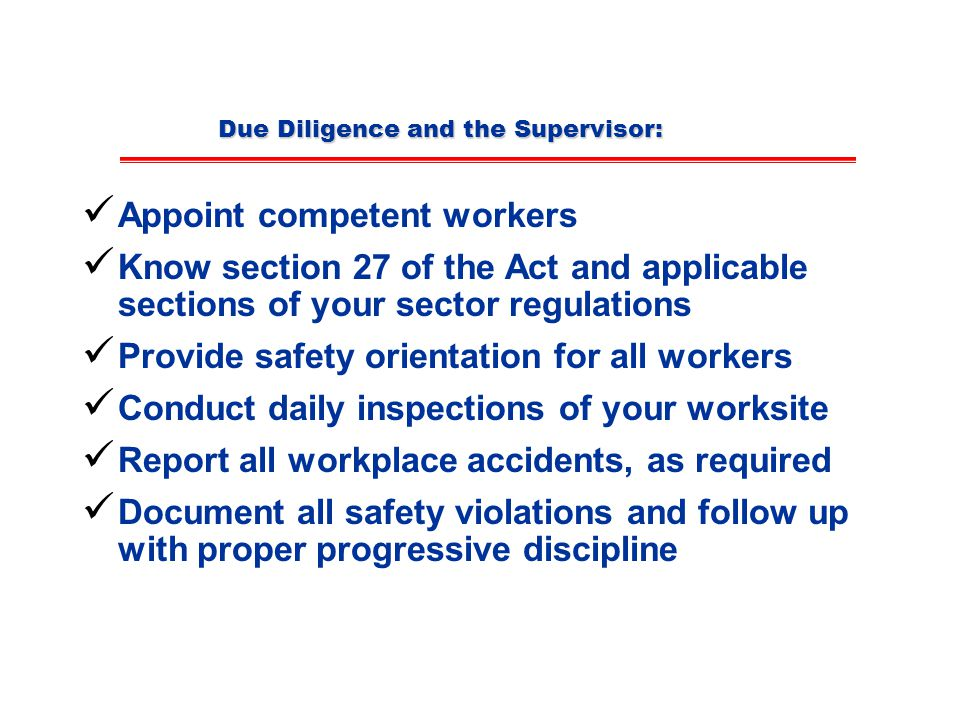 Due Diligence and the Supervisor: