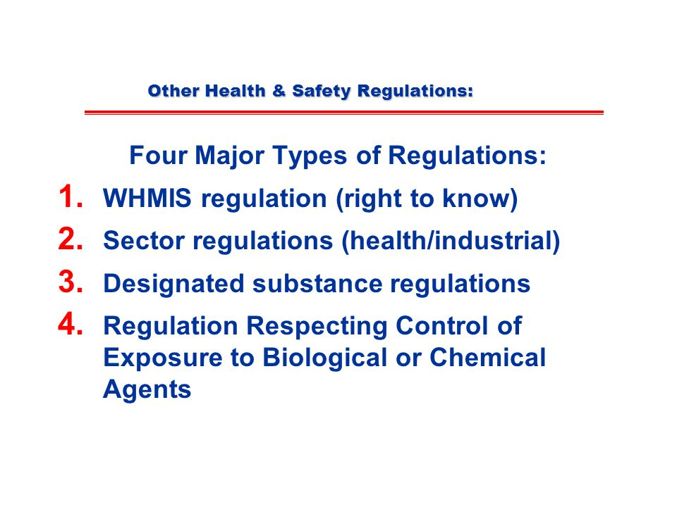 Other Health & Safety Regulations: