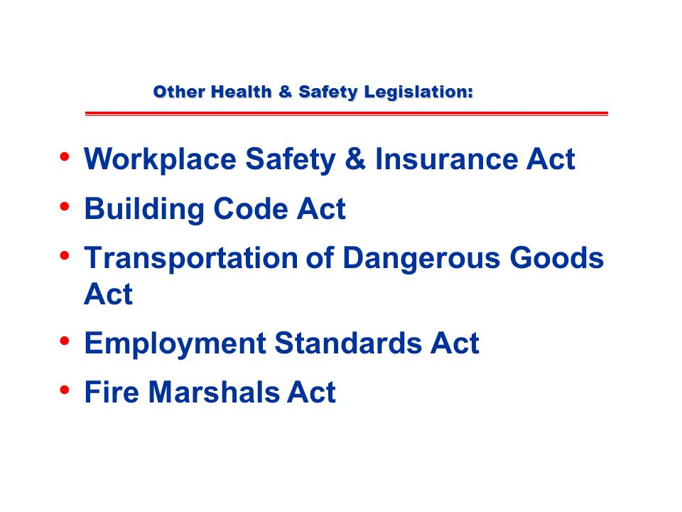 Other Health & Safety Legislation: