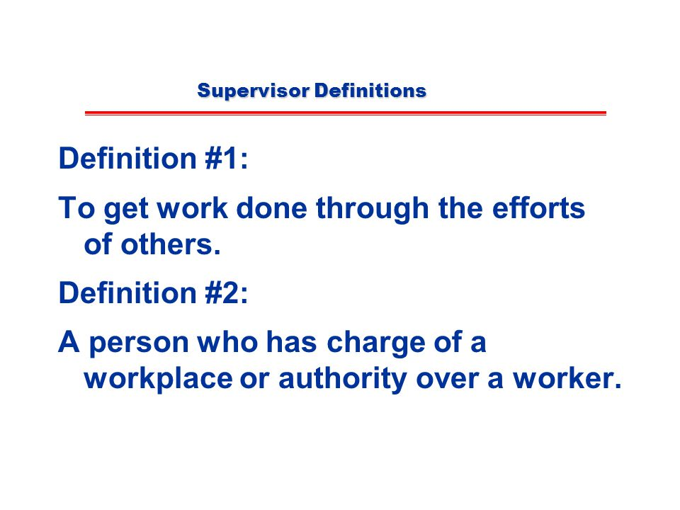 Supervisor Definitions