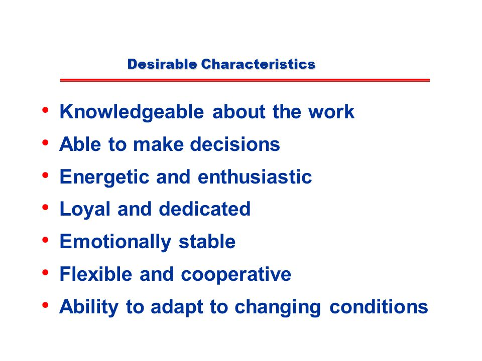 Desirable Characteristics