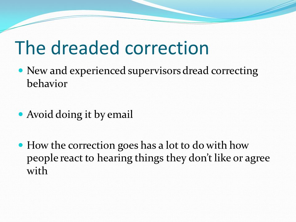 The dreaded correction
