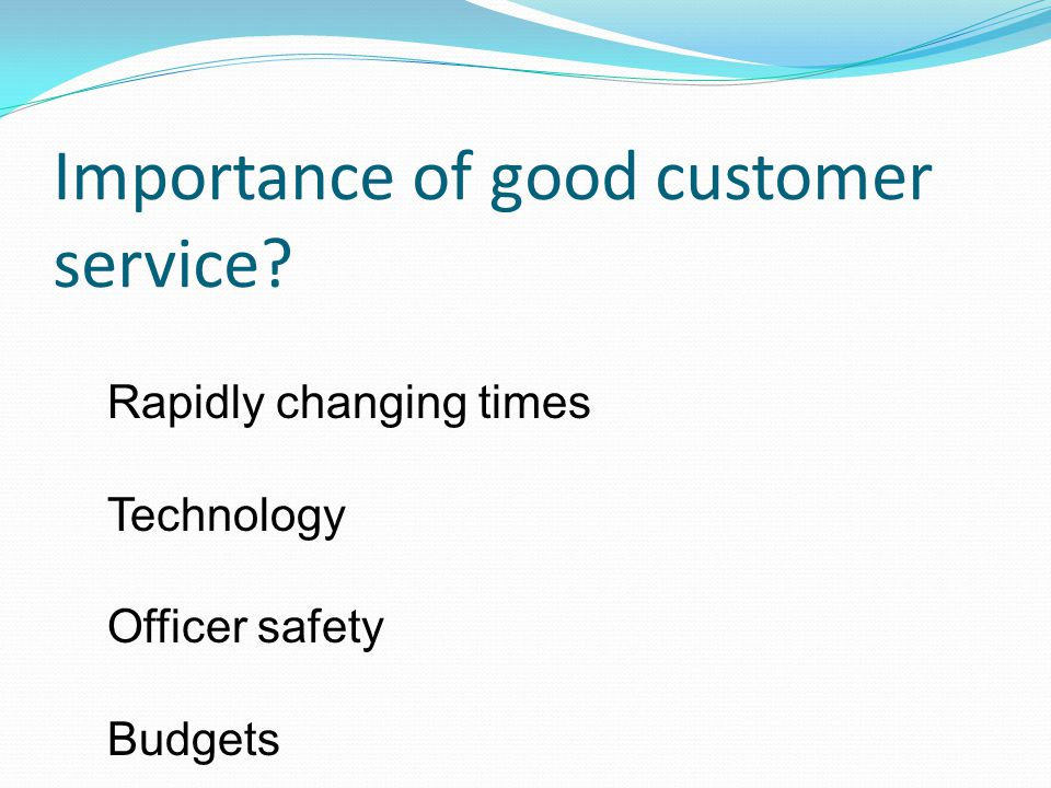 Importance of good customer service