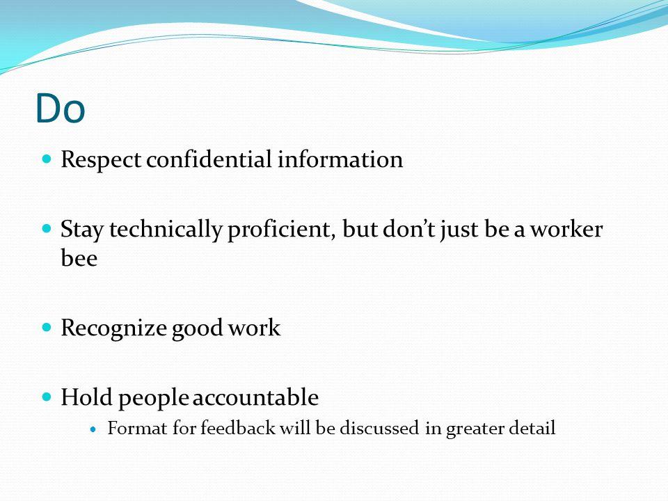Do Respect confidential information