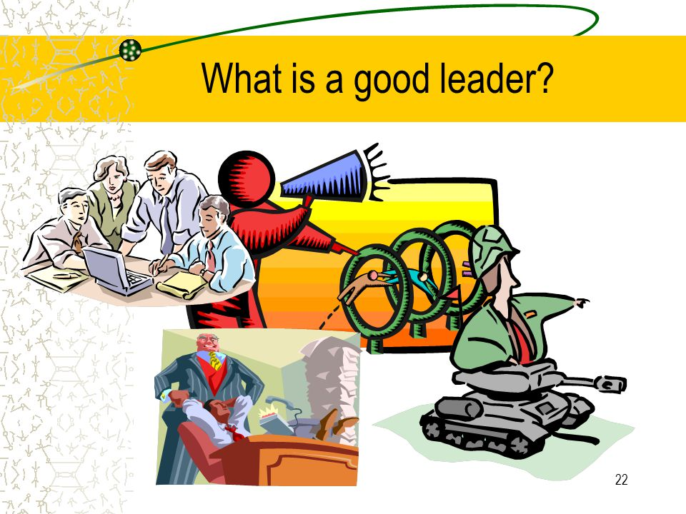 What is a good leader