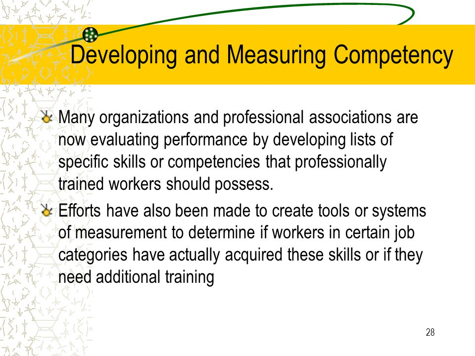 Developing and Measuring Competency