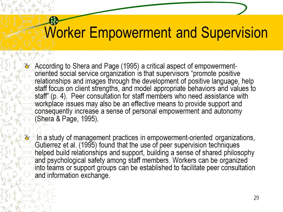 Worker Empowerment and Supervision