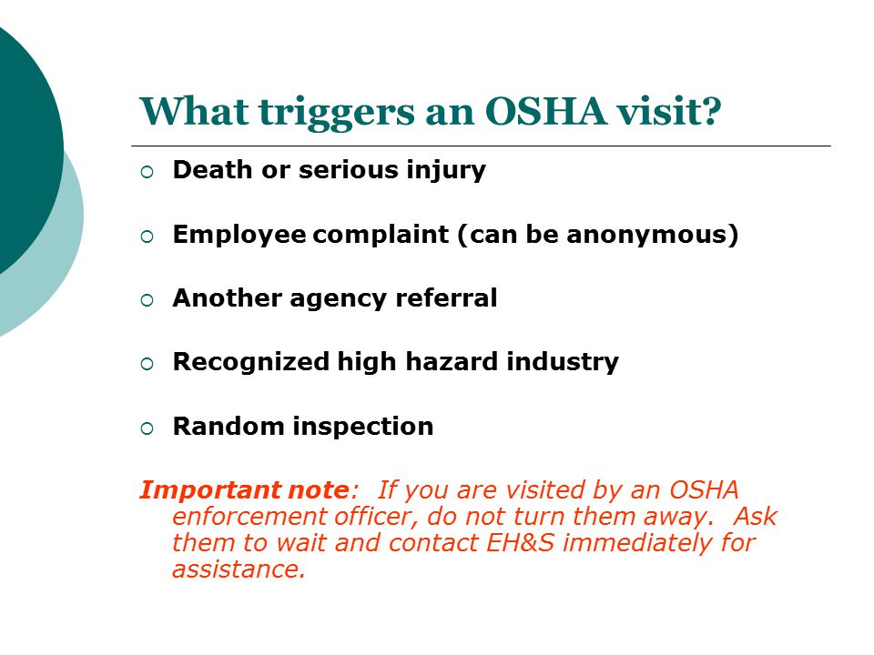 What triggers an OSHA visit
