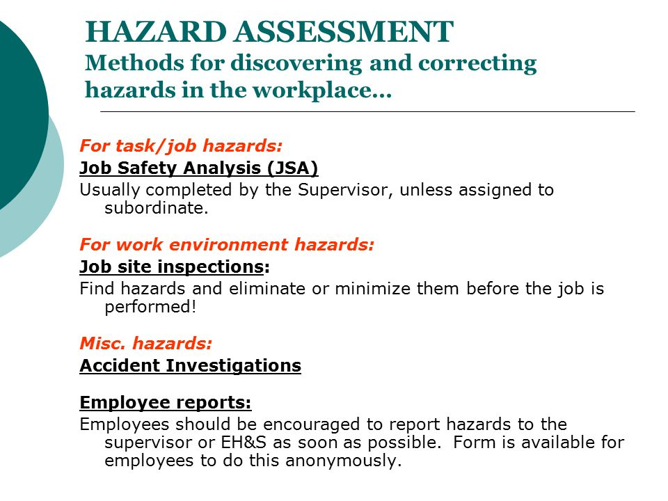 HAZARD ASSESSMENT Methods for discovering and correcting hazards in the workplace…