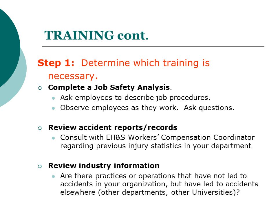 TRAINING cont. Step 1: Determine which training is necessary.