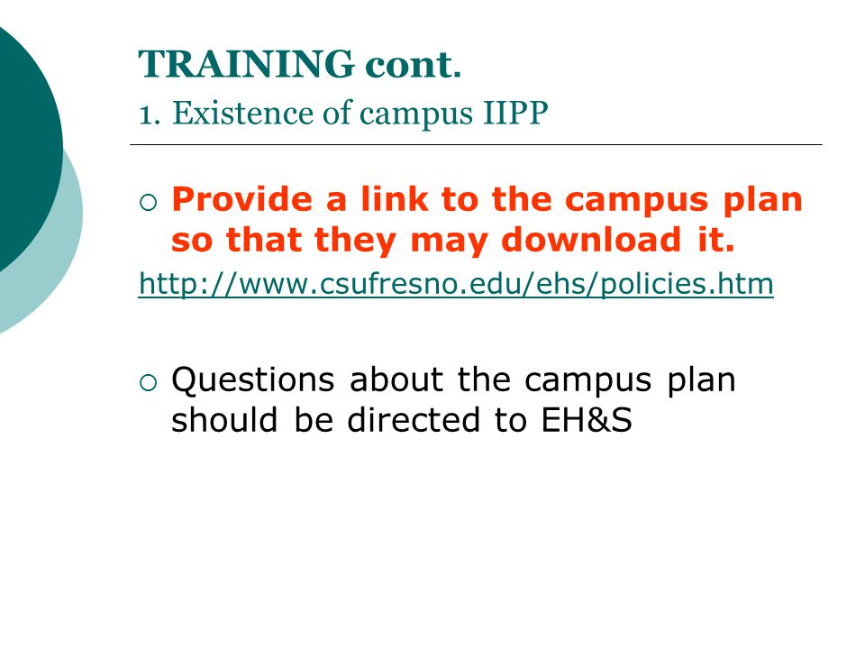 TRAINING cont. 1. Existence of campus IIPP