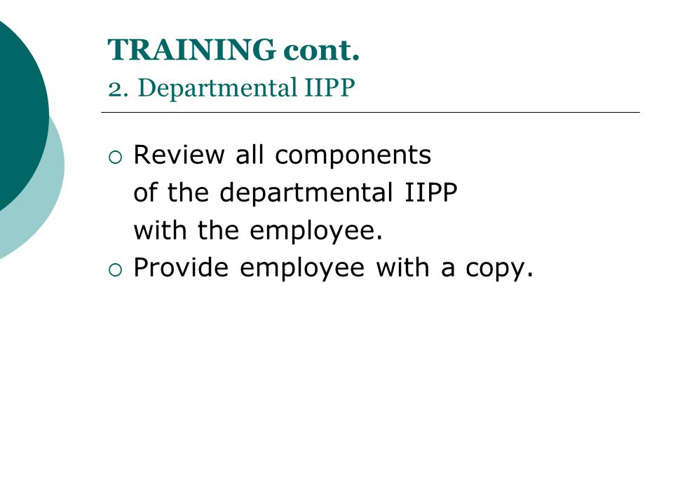 TRAINING cont. 2. Departmental IIPP