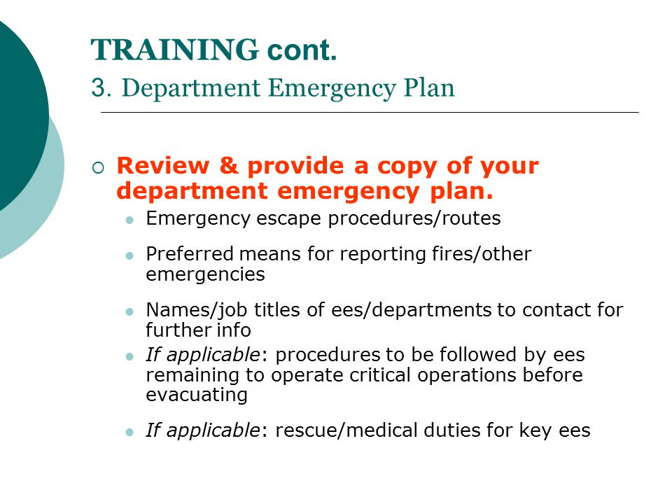 TRAINING cont. 3. Department Emergency Plan