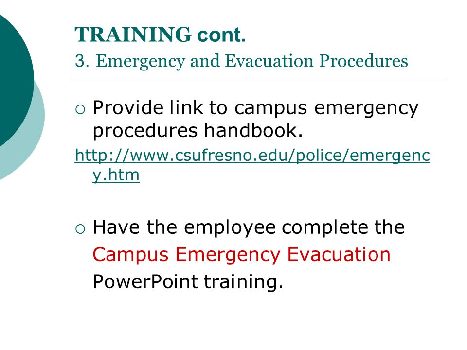 TRAINING cont. 3. Emergency and Evacuation Procedures