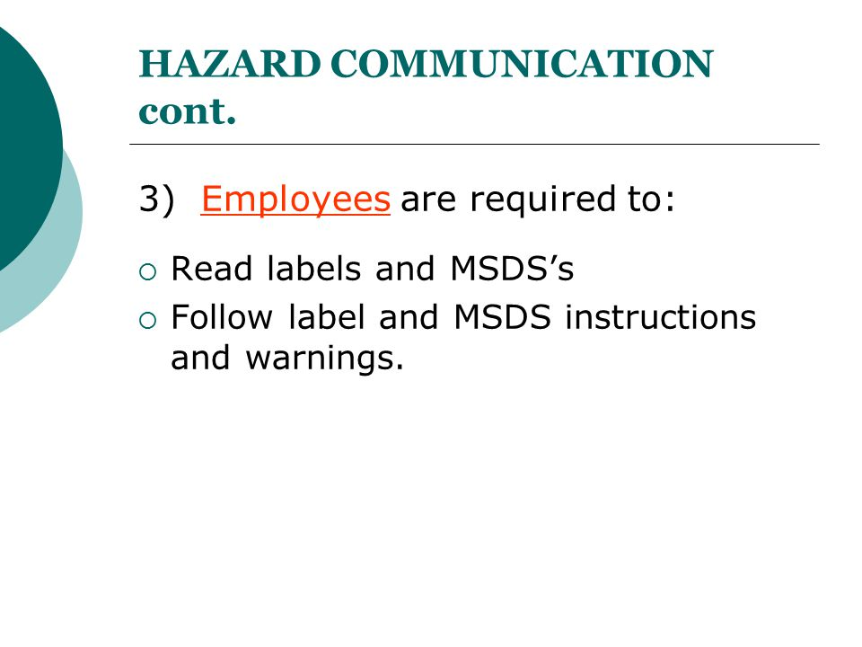 HAZARD COMMUNICATION cont.