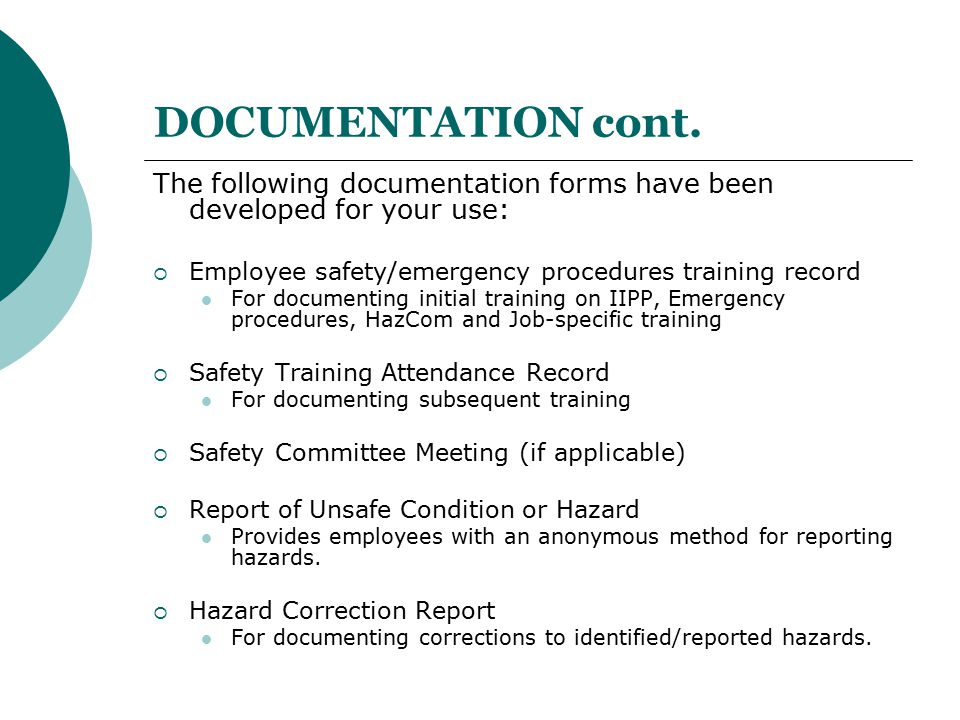 DOCUMENTATION cont. The following documentation forms have been developed for your use: Employee safety/emergency procedures training record.