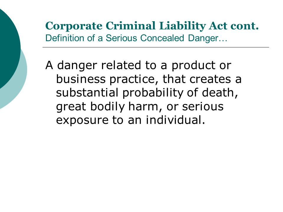 Corporate Criminal Liability Act cont