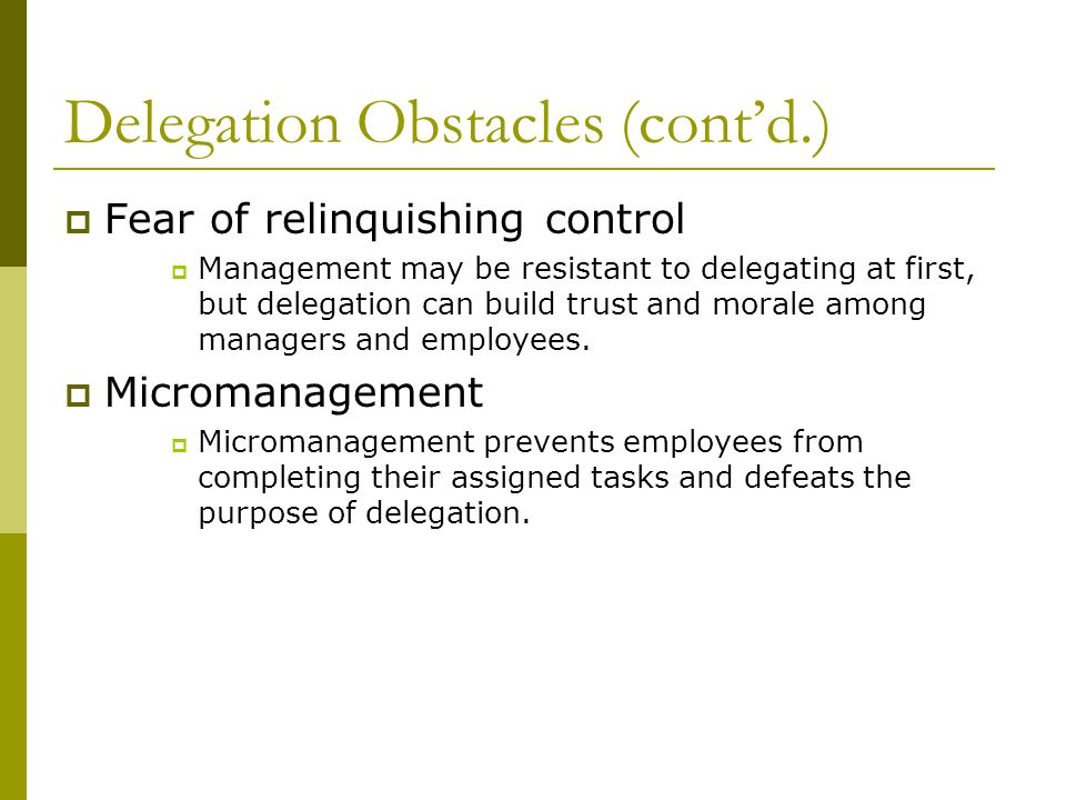 Delegation Obstacles (cont'd.)